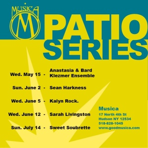 2013 Music series on the patio starts Wednesday May 15 @ six o'clock 17 North Fourth Street Hudson NY